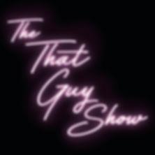 That Guy Show logo op7.jpg