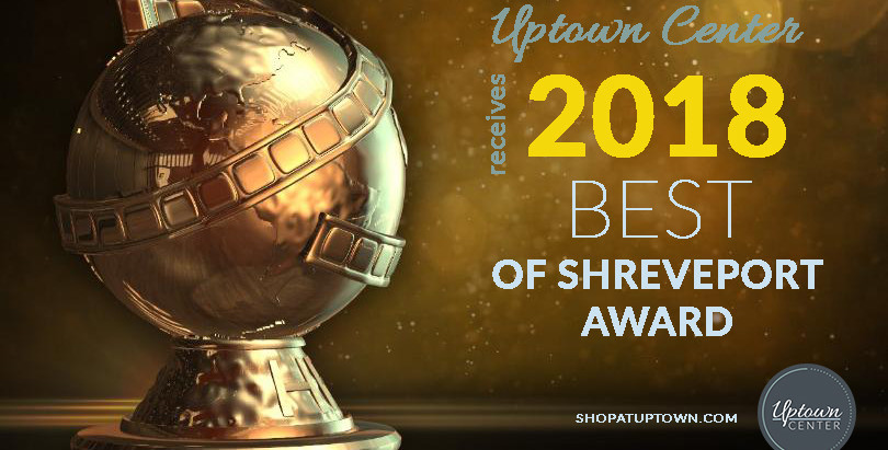 Uptown Center Receives 2018 Best of Shreveport Award
