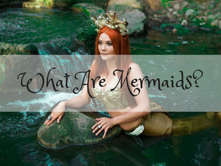 What Are Mermaids?