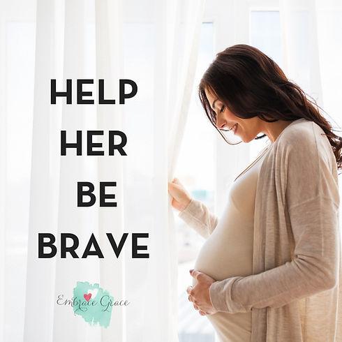 HELP HER BE BRAVE (3).jpg