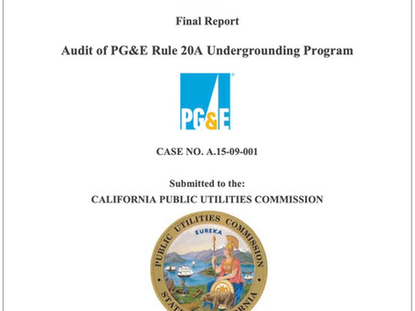 CPUC Releases  Audit of PG&E Rule 20A Undergrounding Program