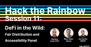 Hack the Rainbow Session 11 – DeFi in the Wild: Fair Distribution and Accessibility Panel