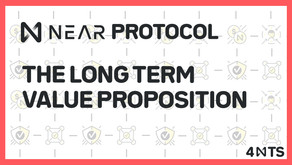 NEAR Protocol: The Long Term Value Proposition by 4NTS
