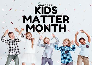 KIDS MATTER MONTH.png