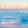 本当にやりたかったこと -Bucket List-