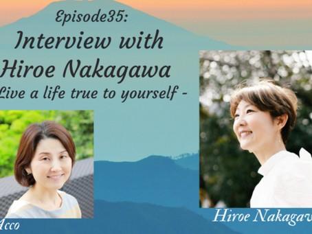 【Across the World Podcast・秋分の日Special☆】中川ヒロエさんインタビュー「 自分を生きる 」(後編)を公開!