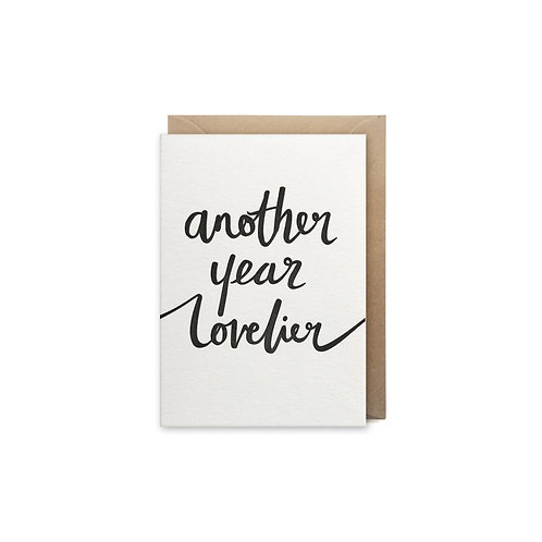Another year lovelier: Small Birthday card