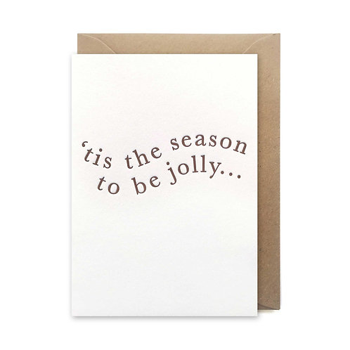 'Tis the season to be jolly: Christmas card