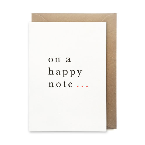 On a happy note card: Love and friendship card