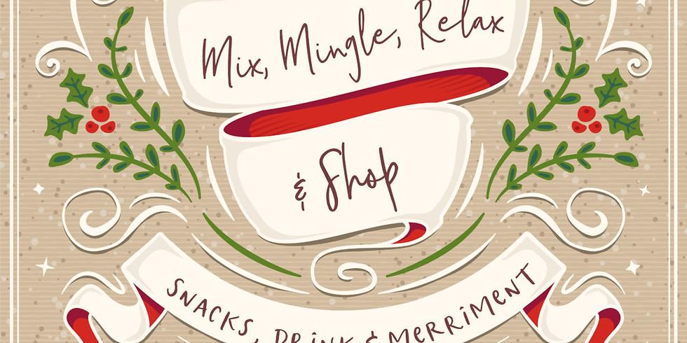 Mix, Mingle Relax & Shop