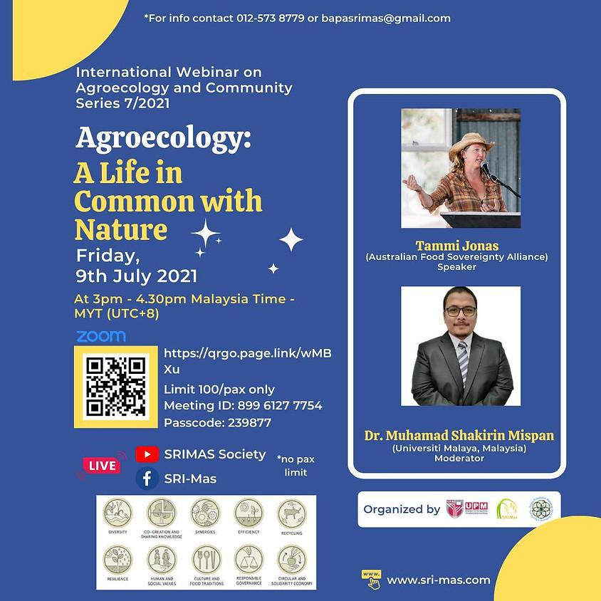 🌱THE INTERNATIONAL WEBINAR ON AGROECOLOGY & COMMUNITY: SERIES 7/2021🌱  (1)