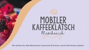 "🙌🏽 MMM - MESCHENICH MACHT'S MÖGLICH: VF Projekt ""Mobiler Kaffeeklatsch"" Runde 1"