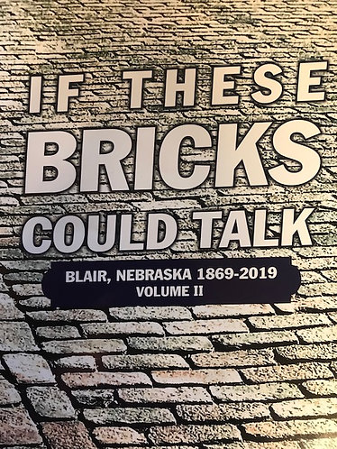 IF THESE BRICKS COULD TALK,              VOLUME TWO