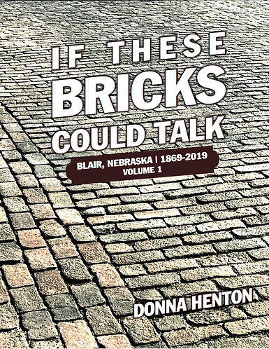 IF THESE BRICKS COULD TALK,          VOLUME ONE
