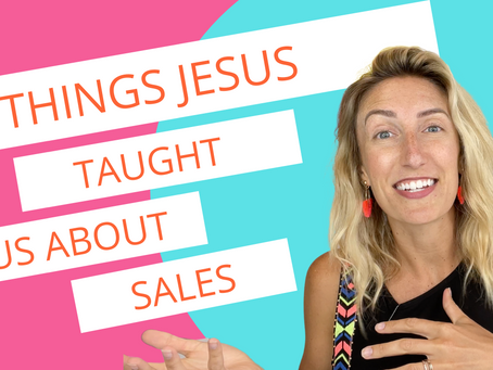 5 Things Jesus Taught Us About Sales