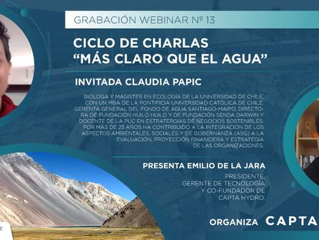 """Ciclo de charlas """"Más claro que el agua"""" N°13: Claudia Papic Gerenta de Fondo de Agua Santiago-Maipo"""