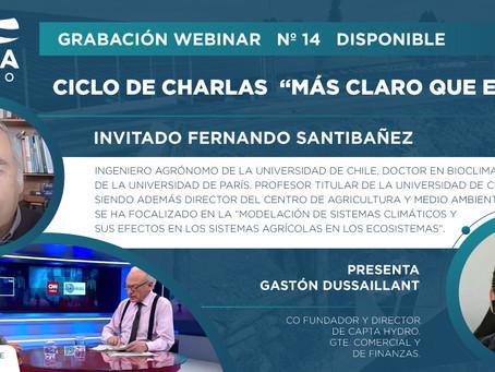 """Grabación Webinar """"Más Claro que el Agua"""" Nº14 - Fernando Santibáñez"""