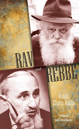 Rav and Rebbe