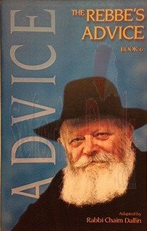 The Rebbe's Advice Vol. 6
