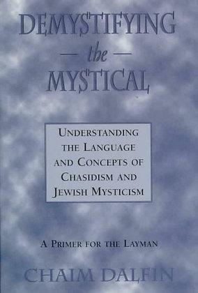 Demystifying the Mystical