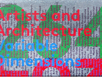 'Artists and Architecture, Variable Dimensions' Book launch / Screening / Exhibition