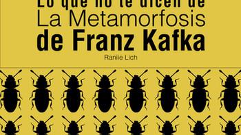 Lo que no te dicen de la Metamorfosis de Franz Kafka