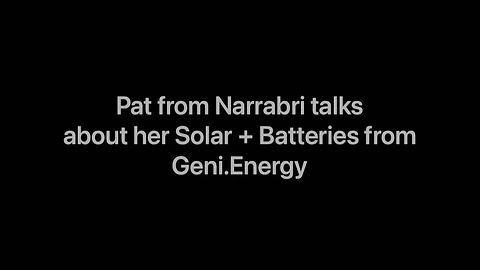 Pat talks about her solar and batteries from Geni.Energy