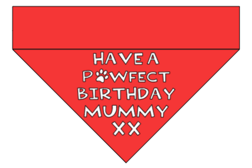 Have a Pawfect Birthday Mummy xx