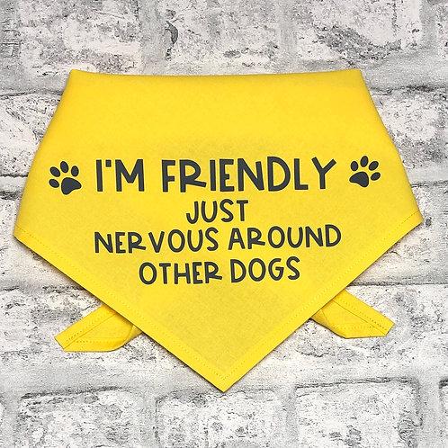 I'm Friendly Just Nervous Bandana