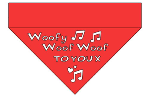 Woofy Woof Woof to you x