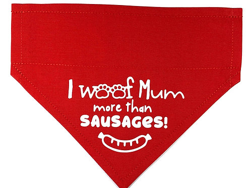 I Woof Mum More Than Sausages