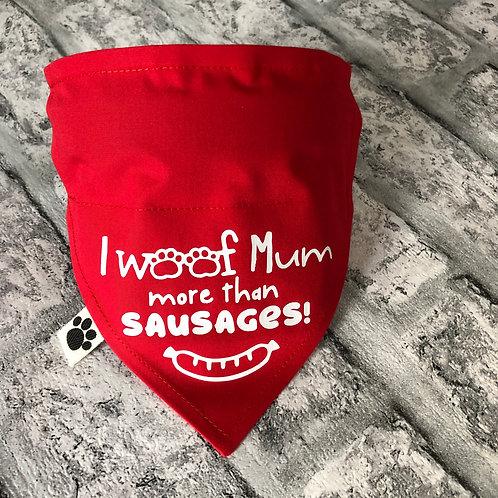 I Woof Mum More Than Sausages