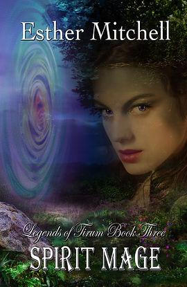 Spirit Mage (Legends of Tirum, Book 3) Cover