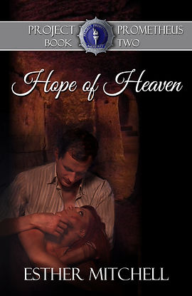 Hope of Heaven (Project Prometheus, Book 2) Cover