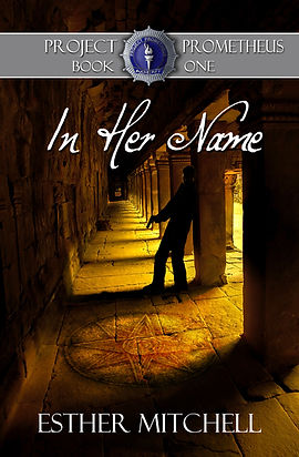 In Her Name (Project Prometheus, Book 1) Cover