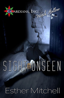 Sight Unseen (Guardians, Inc: Witch Hollow, Book 1) Cover