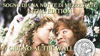 Sogno di una notte di Mezzastate al The Wall - Litha Edition