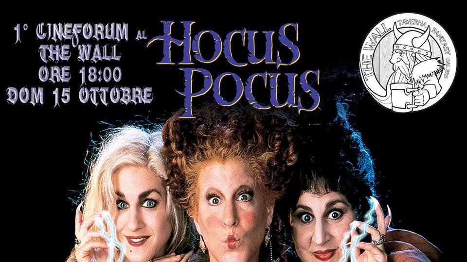 1° Cineforum del The Wall: Hocus Pocus