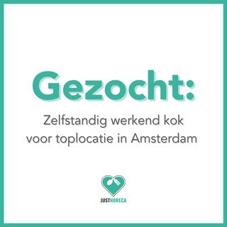 Zelfstandig werkend kok voor toplocatie in Amsterdam