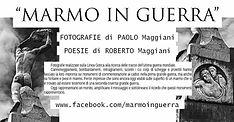 Marmo in Guerra - fotografie e poesie - Paolo Maggiani e Roberto Maggiani