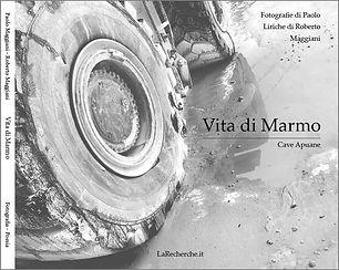 Vita di Marmo | Libro | Fotografia di Paolo Maggiani - Liriche di Roberto Maggiani