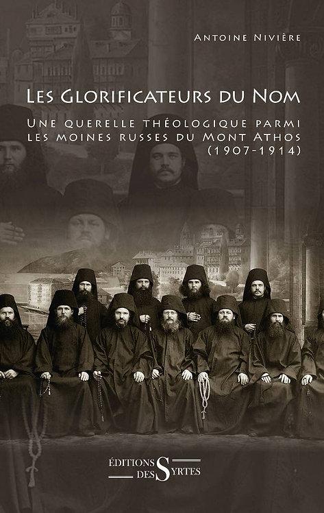 Les Glorificateurs du nom - Antoine Nivière