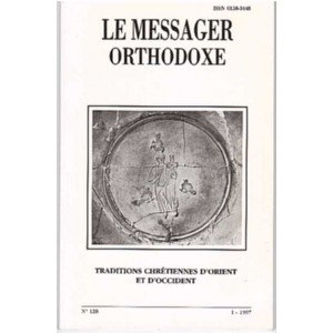 LE MESSAGER ORTHODOXE N° 128