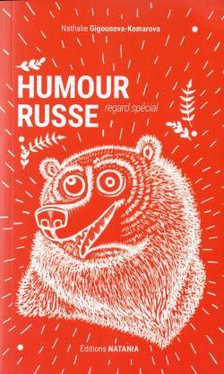 Humour russe- Nathalie Gigounova-Komarova
