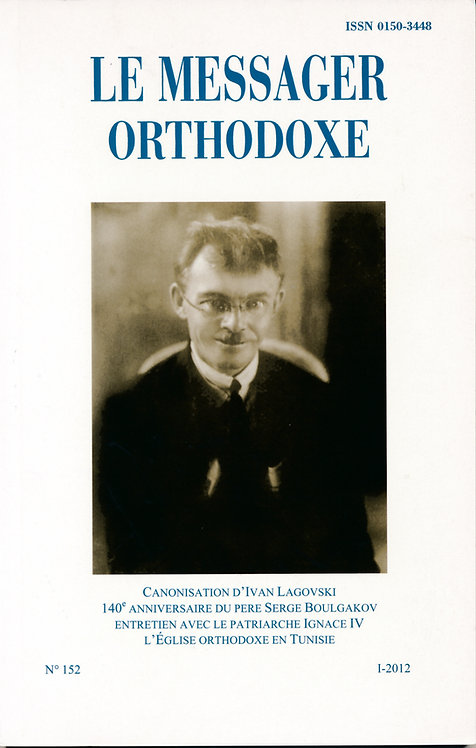 LE MESSAGER ORTHODOXE N° 152