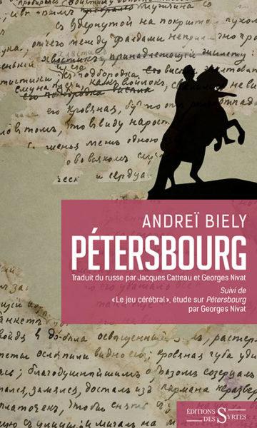 Pétersbourg - Andreï Biely