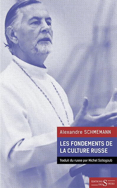 Les Fondements de la Culture russe - Alexandre Schmemann