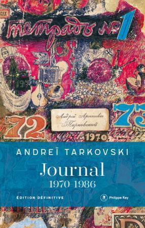 Journal 1970-1986 - Andreï Tarkovski