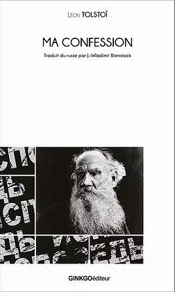 Ma confession - Léon Tolstoï
