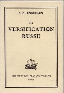 La versification russe -  Boris Unbegaun
